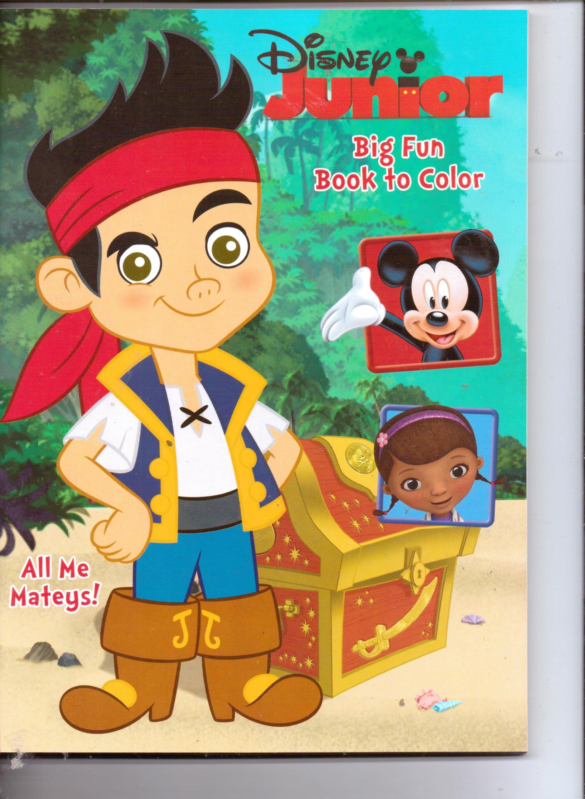 Download Disney Junior Big Fun Book to Color ~ All Me Mateys! (Jake & the Never Land Pirates) PDF
