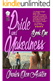 Pride and Nakedness, Book One