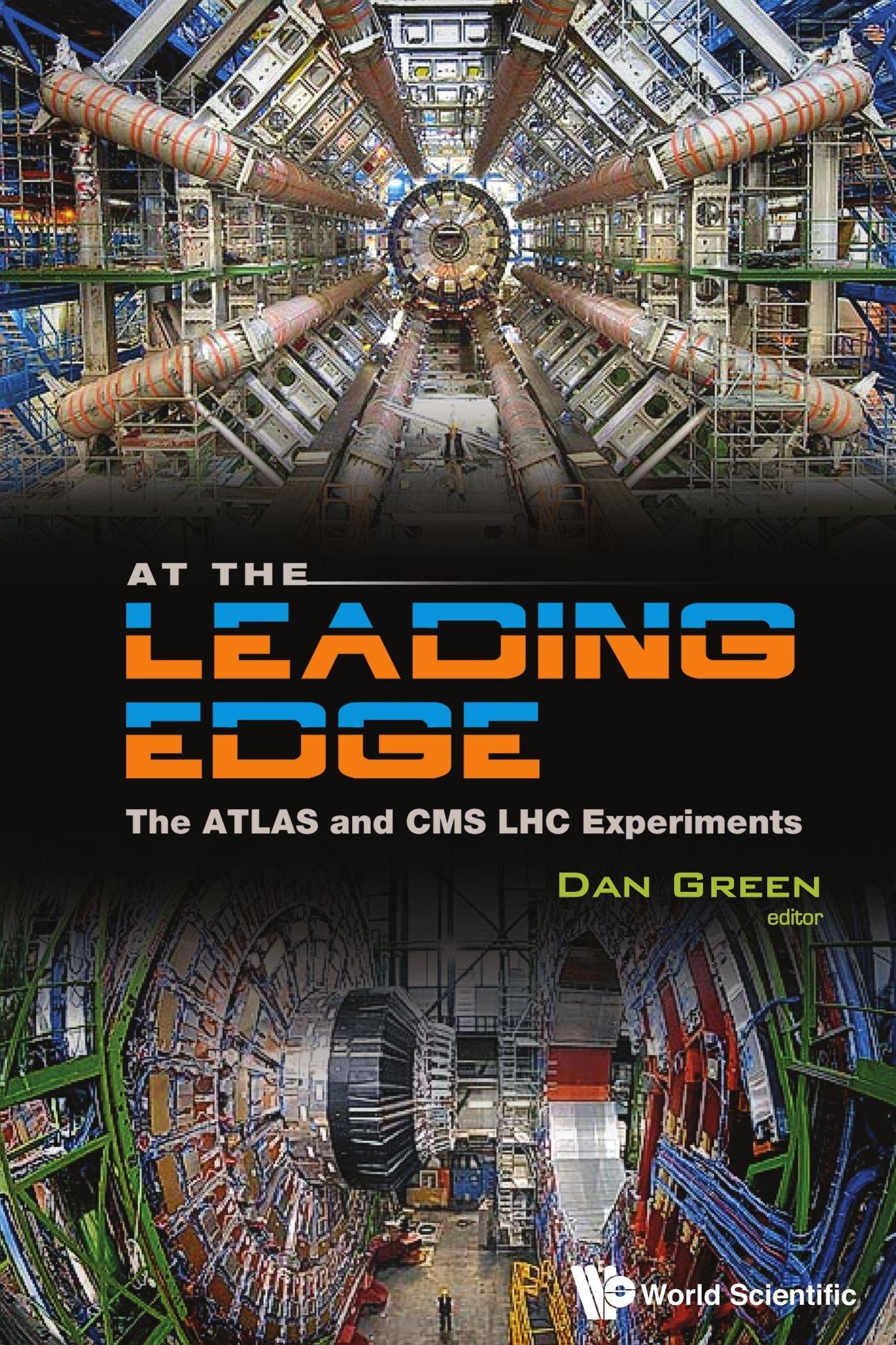 At The Leading Edge: The Atlas And Cms Lhc Experiments: Amazon.es: Daniel Green: Libros en idiomas extranjeros