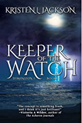 Keeper of the Watch: Dimension 7, Book One Kindle Edition