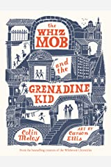 The Whiz Mob and the Grenadine Kid Kindle Edition