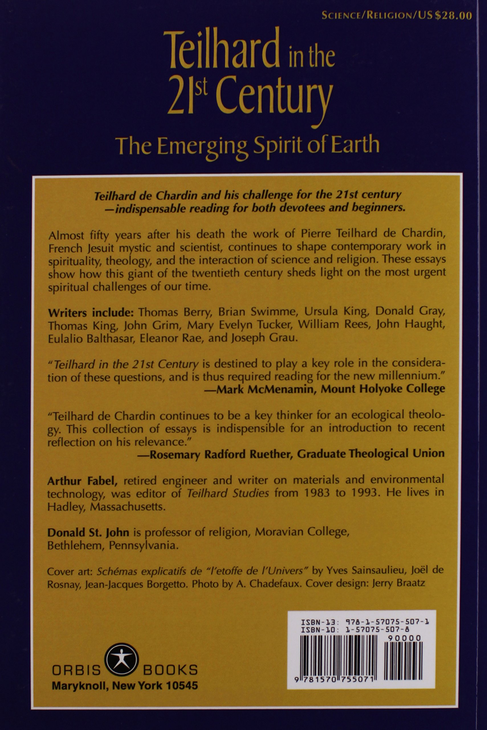 teilhard in the st century the emerging spirit of earth arthur teilhard in the 21st century the emerging spirit of earth arthur fabel donald st john 9781570755071 com books