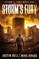 Storm's Fury: Book 1 of the Storm's Fury Series: (An Epic Post-Apocalyptic Survival Thriller) Kindle Edition