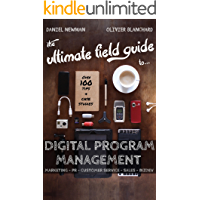 The Ultimate Field Guide to Digital Program Management (English Edition)