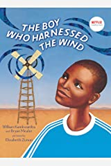 The Boy Who Harnessed the Wind: Picture Book Edition Kindle Edition