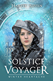 Solstice Voyager: Winter Heartache A Time Travel Story