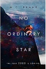 No Ordinary Star Kindle Edition