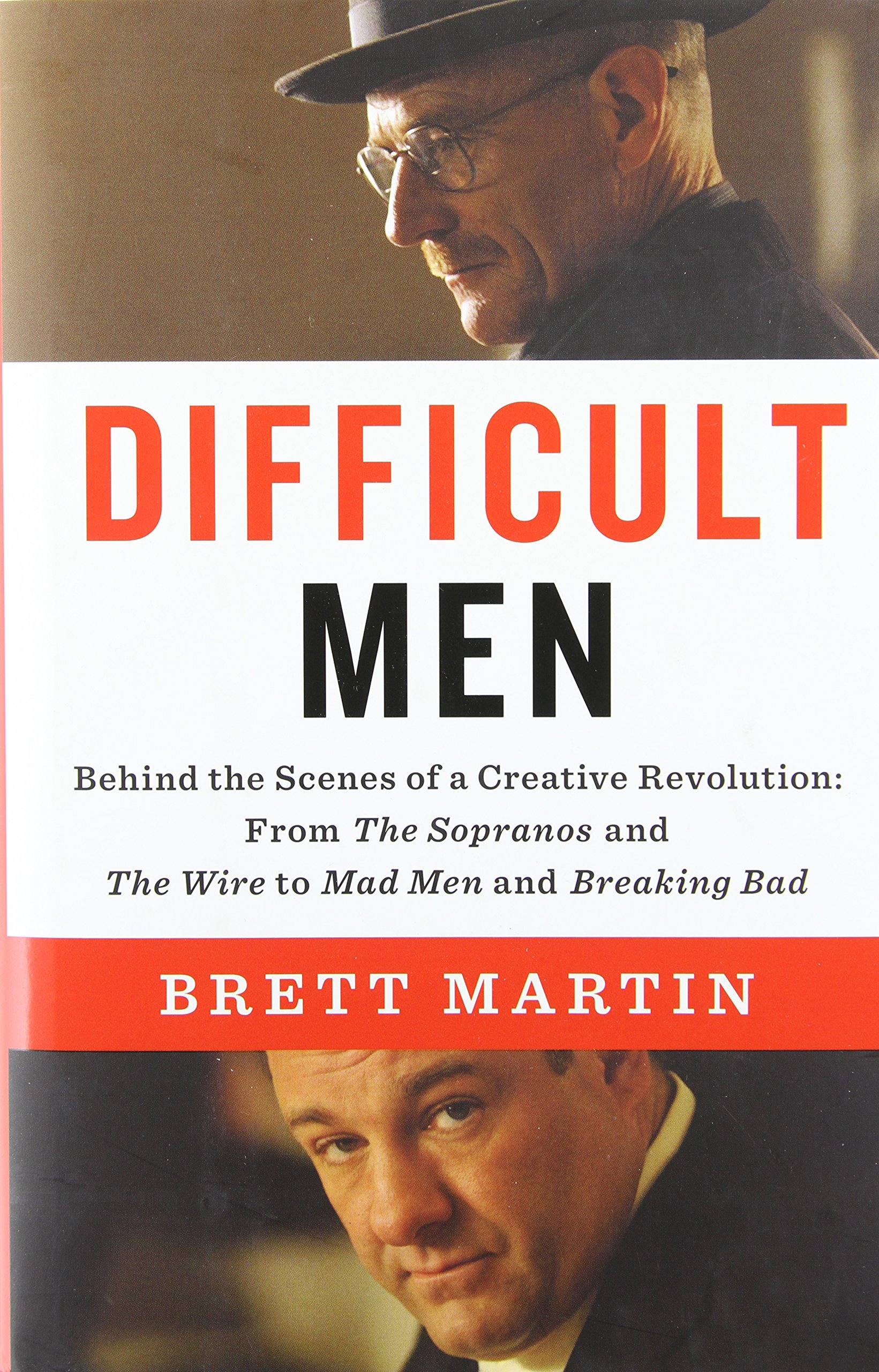 Difficult Men: Behind the Scenes of a Creative Revolution: From The ...