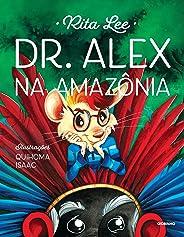 Dr. Alex na Amazônia: 2
