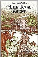Laura Ingalls Wilder: The Iowa Story Paperback
