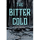 The Bitter Cold: Five Terrifying Tales