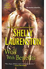 Wolf with Benefits (The Pride Series Book 8) Kindle Edition
