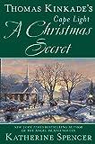 Thomas Kinkade's Cape Light: A Christmas Secret: 19