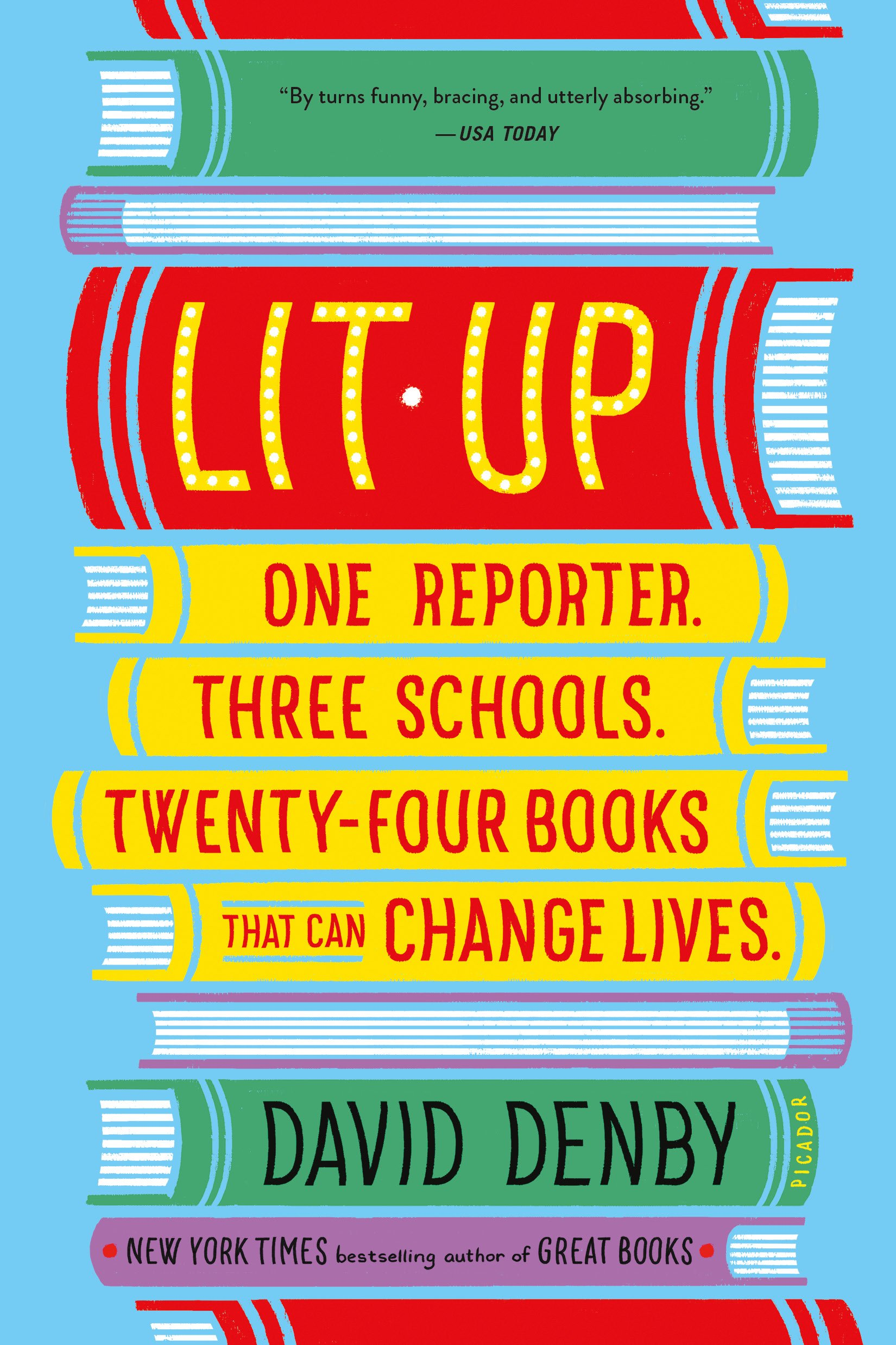 Lit up one reporter three schools twenty four books that can lit up one reporter three schools twenty four books that can change lives david denby 9781250117038 amazon books fandeluxe Gallery