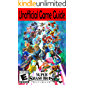 Super Smash Bros. Ultimate:  Unofficial Game Guide (English Edition)