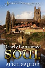 Dearly Ransomed Soul: Book 1 of the Georgia Pattison Mystery series (The Georgia Pattison Mysteries) Kindle Edition