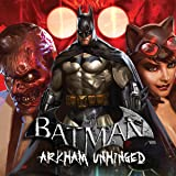 img - for Batman: Arkham Unhinged (Issues) (50 Book Series) book / textbook / text book