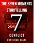 The Seven Moments In Storytelling - How To Use Conflict (English Edition)