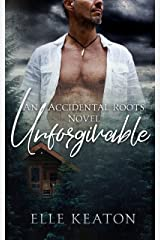 Unforgivable (Accidental Roots Book 6) Kindle Edition