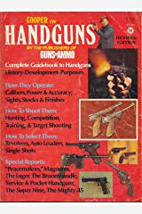Cooper on Handguns: Complete Guidebook to Handguns Paperback