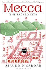 Mecca: The Sacred City Kindle Edition