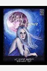 Bad Influence - September 2015: Art Journal Madness Kindle Edition