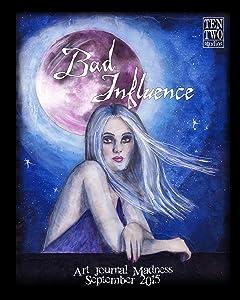 Bad Influence - September 2015: Art Journal Madness