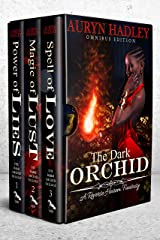 The Dark Orchid Trilogy: Books 1-3: A Complete Reverse Harem Trilogy Kindle Edition