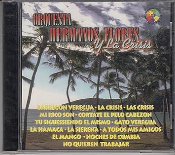 Orquesta Hermanos Flores - Orquesta Los Hermanos Flores Y Su Crisis - Amazon.com Music