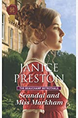 Scandal and Miss Markham (The Beauchamp Betrothals) Mass Market Paperback
