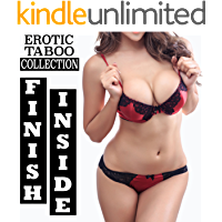 FINISH INSIDE (Forbidden Erotic Taboo Collection) (English Edition)