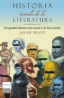 HISTORIA TORCIDA DE ESPAÑA (Principal de los Libros): Amazon.es: Traité, Javier: Libros