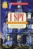 I Spy a Pumpkin (Scholastic Readers)