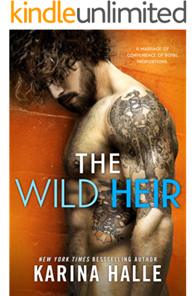 The Wild Heir A Royal Standalone Romance Kindle Edition By Halle Karina Literature Fiction Kindle Ebooks Amazon Com