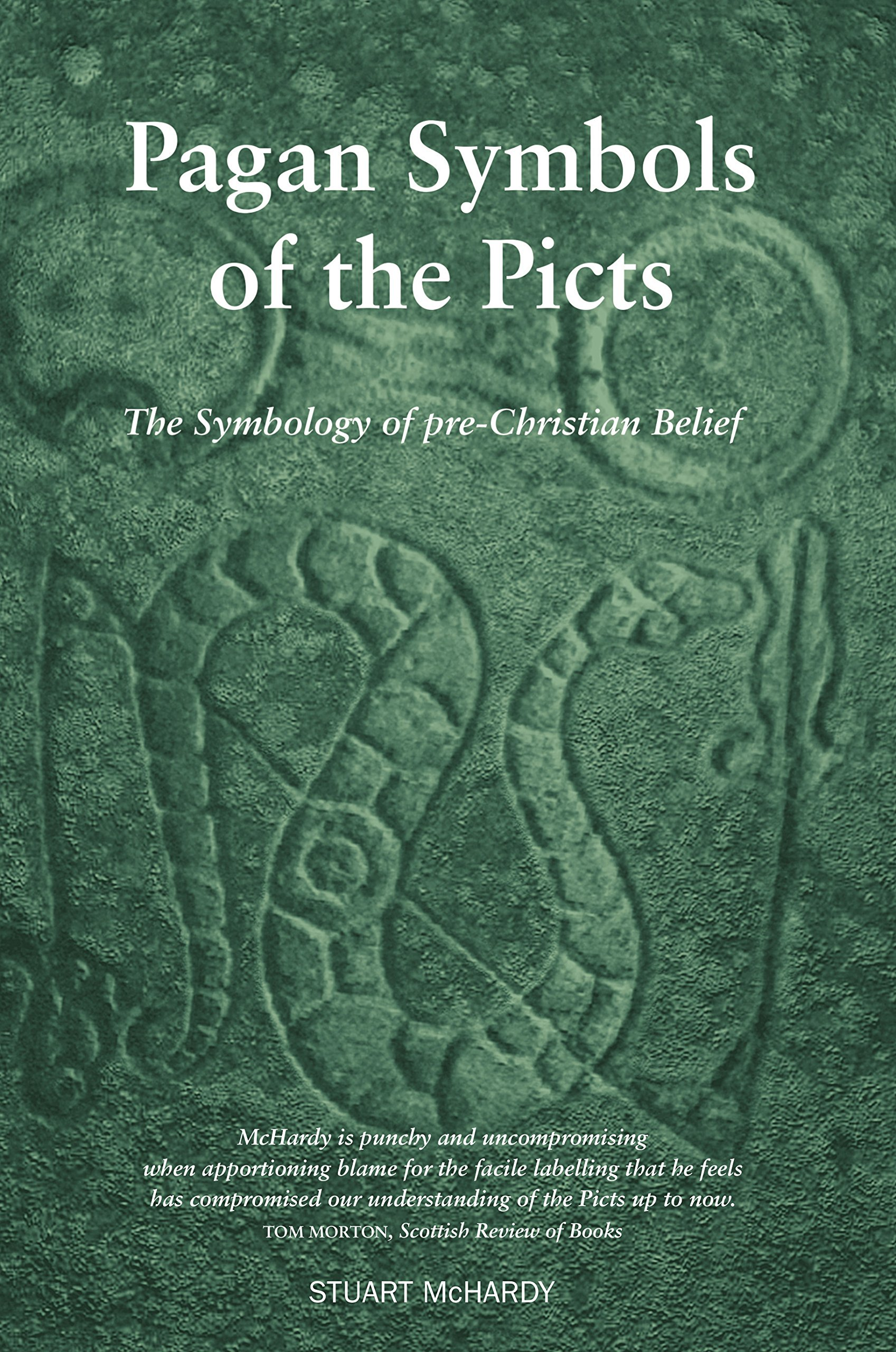 Pagan Symbols Of The Picts The Symbology Of Pre Christian Belief