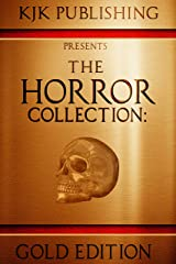 The Horror Collection: Gold Edition (THC Book 1) Kindle Edition