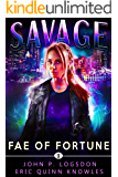 Fae of Fortune: A Savannah Sage Supernatural Thriller (Seattle Paranormal Police Department Book 1)