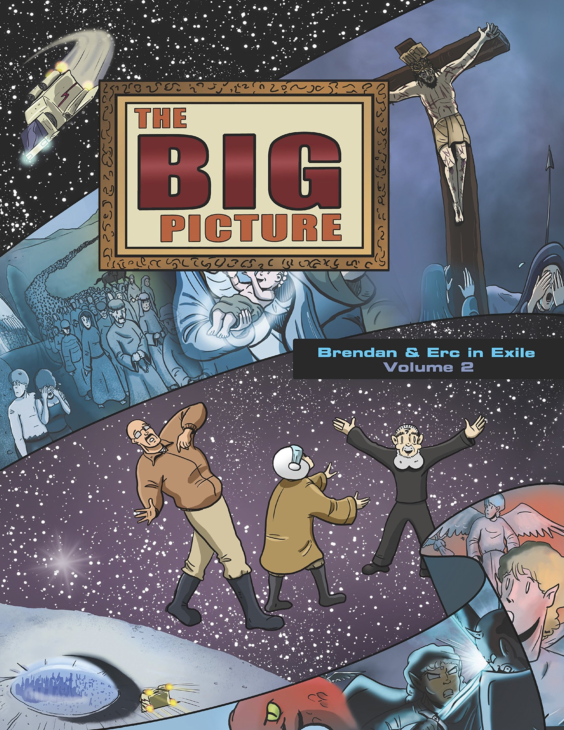The Big Picture: Brendan and Erc in Exile Volume 2