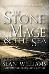 The Stone Mage & the Sea (Books of the Change Book 1) Kindle Edition