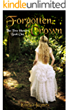 Forgotten Crown (The Two Hunters Book 1)