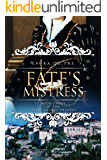 Fate's Mistress: Book Three of The Three Graces Trilogy