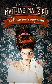 El beso más pequeño (Spanish Edition)