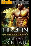Argan (Scifi Alien Dragon Romance) (Dragons of Preor Book 10)