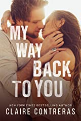 My Way Back to You (Second Chance Duet Book 2) Kindle Edition