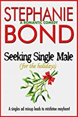 Seeking Single Male: For the Holidays Kindle Edition