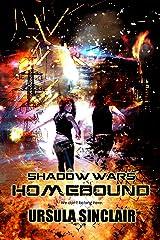 Shadow Wars: Homebound Kindle Edition