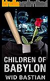Children of Babylon
