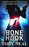 Bone Hook (Paradise Crime Mysteries Book 10)