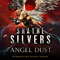 Angel Dust: Feathers and Fire, Book 11