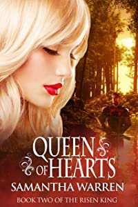 Queen of Hearts: A Faery Hunter Romance (The Risen King Book 2)